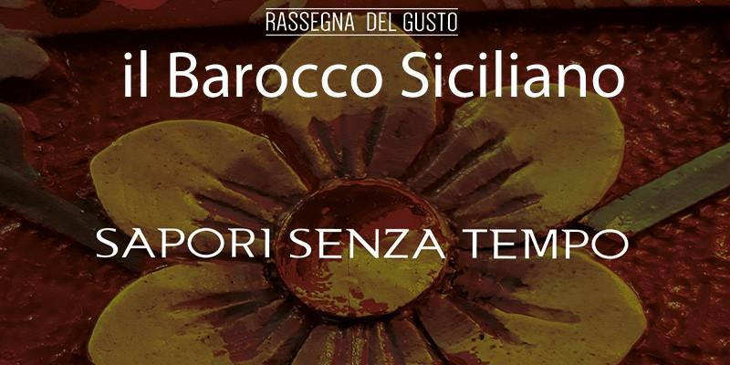 Rassegna del Gusto – Barocco siciliano